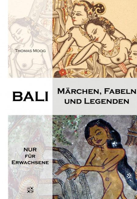 Bali – Märchen, Fabeln und Legenden
