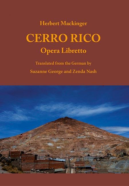 Libretto zur Oper 'Cerro Rico' ein Buch von Herbert Mackinger