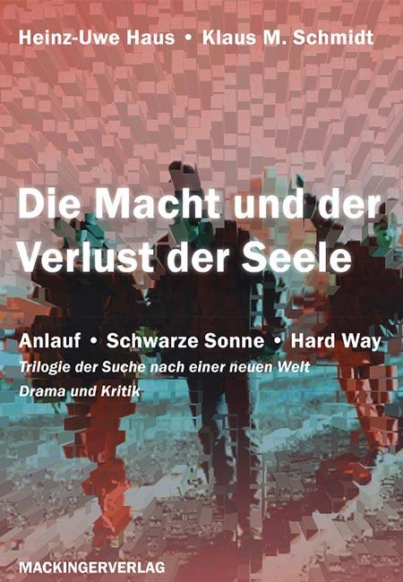 Die MAcht der Verluste - Buch von Heinz Uwe HAus und Klaus M Schid - erschienen im MAckingerverlag