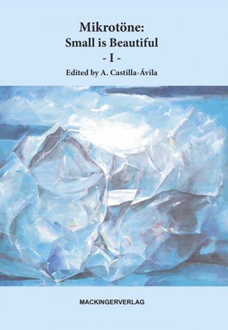 Mikrotöne - Small is Beautiful 1 Buch von Augustin Castilla Ávila - erschienen im Mackinger Verlag