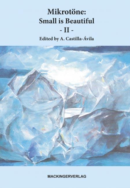 Mikrotöne - Small is Beautiful 2 - Buch von Augustin Castilla Ávila erschienen im Mackingerverlag