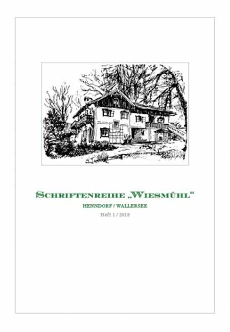 Wiesmühl Heft 1 Schriftenreihe