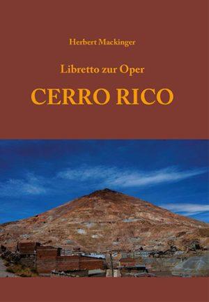 Libretto zur Oper 'Cerro Rico'