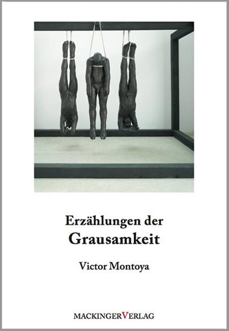 Erzählungen der Grausamkeit - Buch erschienen im Mackingerverlag