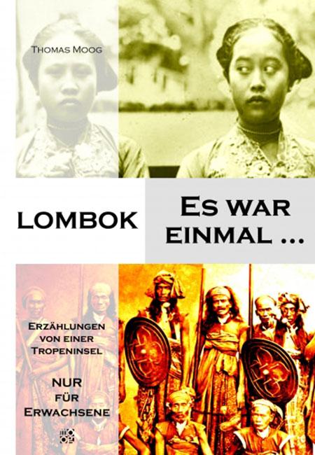 Lombok - Es war einmal... von Thomas Moog erschienen im Mackinger Verlag