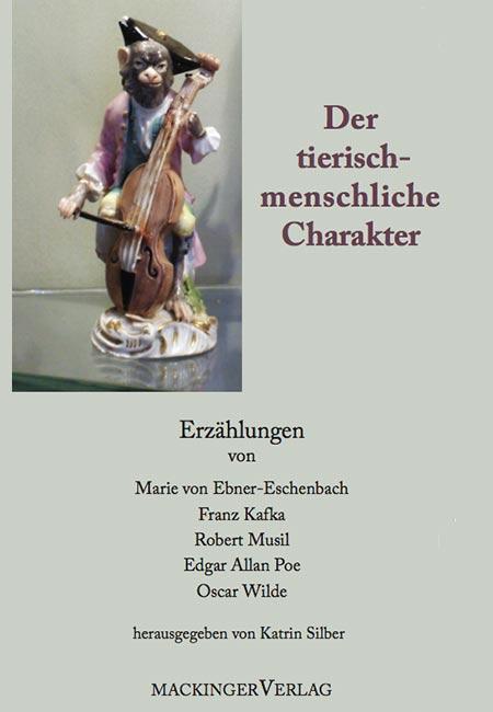 Der tierisch-menschliche Charakter Buch von Katrin Silber - erschienen im MAckinger Verlag