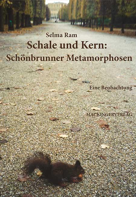 Schale und Kern: Schönbrunner Metamorphosen. Eine Beobachtung